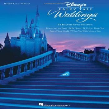 Disney's Fairy Tale Weddings Piano, Vocal and Guitar Chords