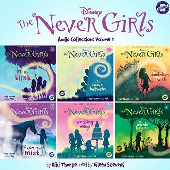 The Never Girls Audio Collection, Volume 1: The Never Girls