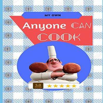 Your own Anyone can cook!: The perfect recipe book for you